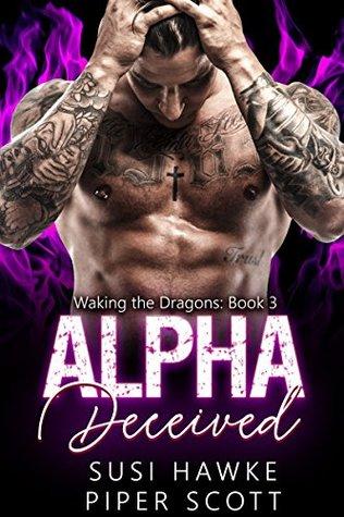 Alpha Deceived by Susi Hawke, Piper Scott