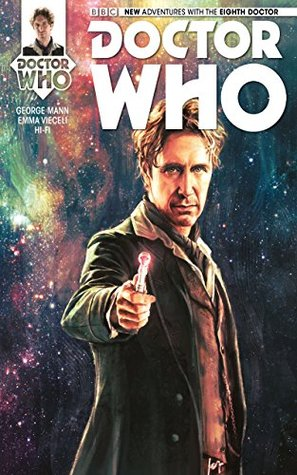 Doctor Who: The Eighth Doctor #1 by George Mann, Emma Vieceli