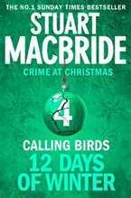 Calling Birds by Stuart MacBride