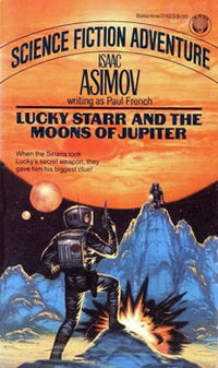 Lucky Starr and the Moons of Jupiter by Diana Georgiacodis, Lidia Lax, Isaac Asimov, Paul French, Giuseppe Lippi