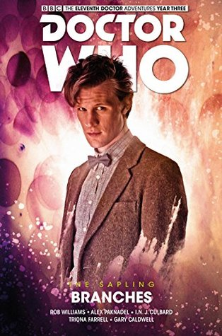 Doctor Who: The Eleventh Doctor, The Sapling Vol 3: Branches by Alex Paknadel, I.N.J. Culbard, Rob Williams