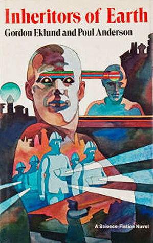 Inheritors of Earth by Poul Anderson, Gordon Eklund