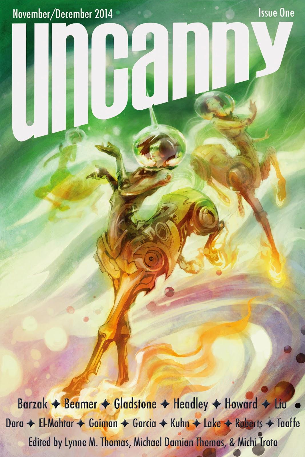 Uncanny Magazine Issue One (November/December 2014) by Michael Damian Thomas, Lynne M. Thomas, Michi Trota