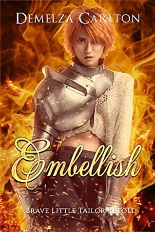 Embellish: Brave Little Tailor Retold by Demelza Carlton