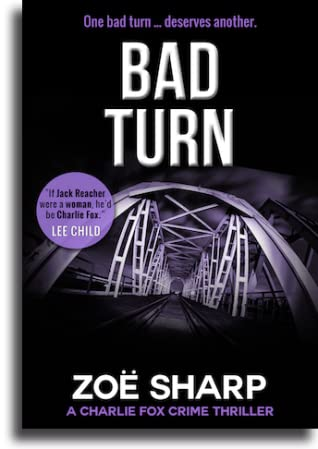 Bad Turn by Zoë Sharp