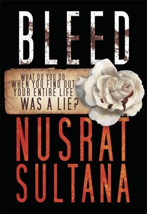 Bleed (#1) by Nusrat Sultana