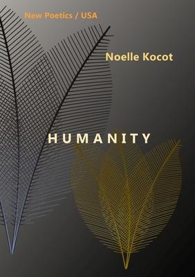 Humanity by Noelle Kocot