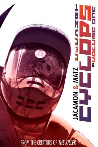 Cyclops Volume 1 by Matz, Edward Gauvin, Luc Jacamon