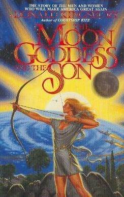 The Moon Goddess and the Son by Donald Kingsbury