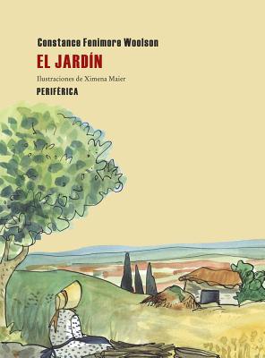 El Jardin = The Garden by Constance Fenimore Woolson