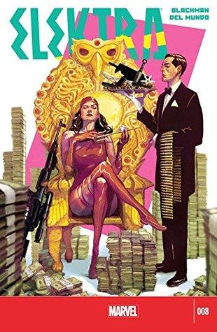 Elektra #8 by W. Haden Blackman, Michael Del Mundo, Mike del Mundo