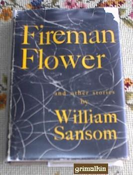 Fireman Flower and Other Stories by William Sansom
