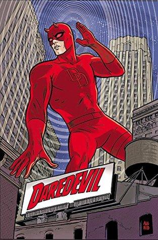 Daredevil by Mark Waid Omnibus, Vol. 1 by Paolo Rivera, Marco Checchetto, Mark Waid, Kano, Greg Rucka, Khoi Pham, Marcos Martín, Chris Samnee