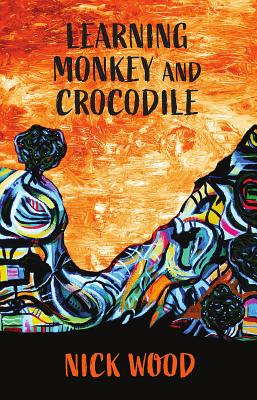 Learning Monkey and Crocodile by Nick Wood