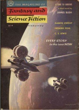 The Magazine of Fantasy and Science Fiction, February 1956 (The Magazine of Fantasy & Science Fiction, #57) by Frederik Pohl, Miriam Allen deFord, Kem Bennett, Anthony Boucher, Charles Beaumont, Ronald Searle, Chad Oliver, James Blish, Isaac Asimov, Rachel Maddux, Winona McClintic, C.S. Lewis, Damon Knight