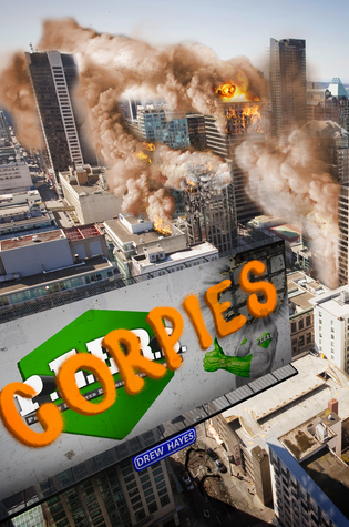 Corpies by Drew Hayes