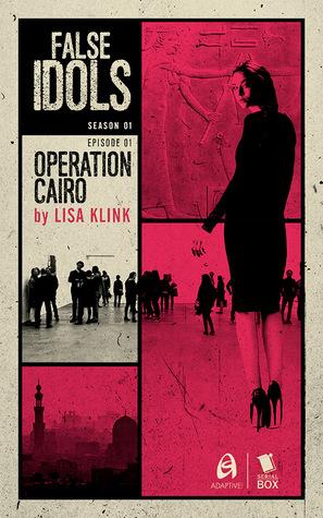 Operation Cairo by Diana Renn, Patrick Lohier, Lisa Klink