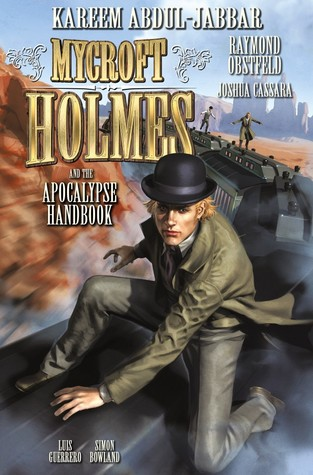 Mycroft Holmes and the Apocalypse Handbook #3 (Mycroft Holmes #3) by Kareem Abdul-Jabbar