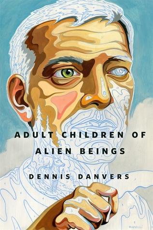 Adult Children of Alien Beings by Dennis Danvers