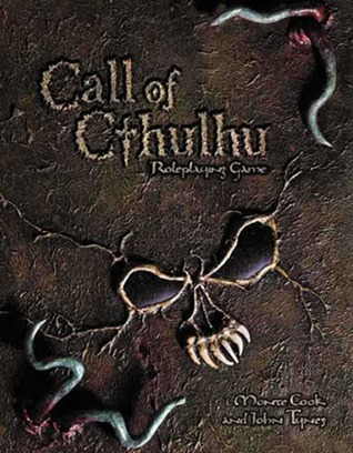 Call of Cthulhu D20 Roleplaying Game by John Tynes, Monte Cook