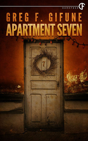 Apartment Seven by Greg F. Gifune