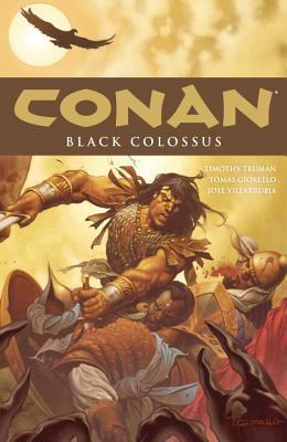 Conan, Vol. 8: Black Colossus by Timothy Truman, José Villarrubia, Tomás Giorello