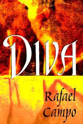 Diva by Rafael Campo