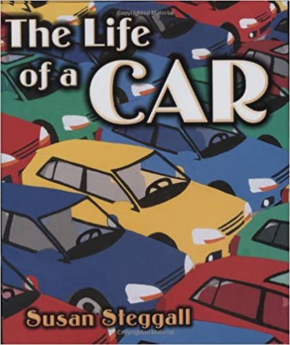 Life of a Car by Susan Steggall