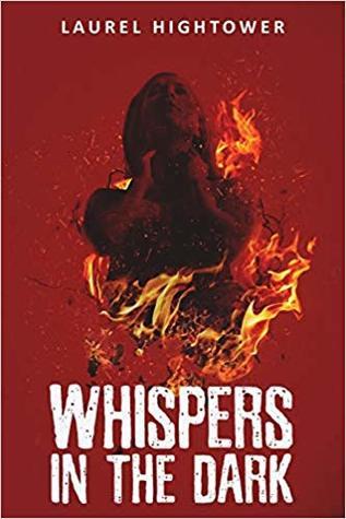 Whispers in the Dark by Laurel Hightower