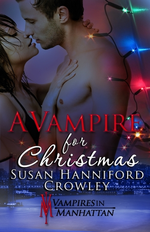 A Vampire for Christmas by Susan Hanniford Crowley