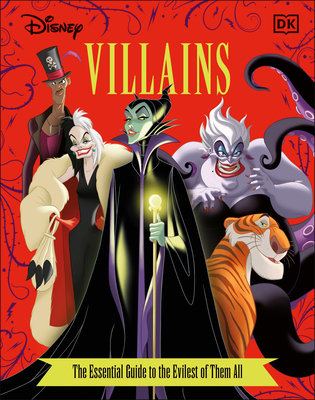 Disney Villains the Essential Guide, New Edition by Glenn Dakin, Victoria Saxon