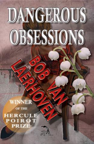 Dangerous Obsessions by Bob Van Laerhoven