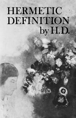Hermetic Definition: Poetry by Hilda Doolittle