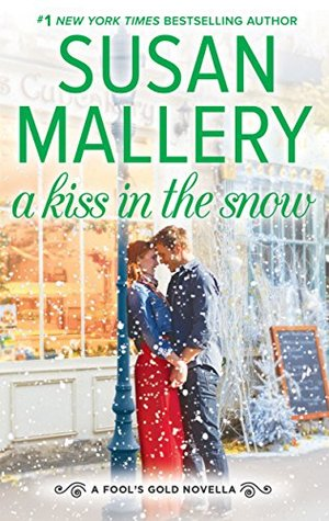 A Kiss in the Snow by Susan Mallery
