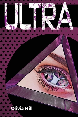 Ultra by Olivia Hill