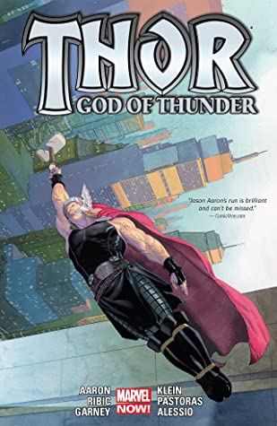 Thor: God Of Thunder by Jason Aaron Vol. 2 by Ron Garney, Das Pastoras, Nic Klein, Jason Aaron, Agustín Alessio, Emanuela Lupacchino, Esad Ribić