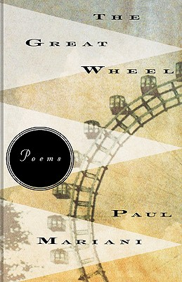 The Great Wheel: Poems by Paul Mariani