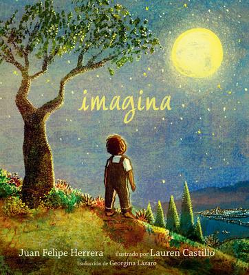 Imagina by Juan Felipe Herrera