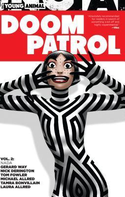 Doom Patrol, Volume 2: Nada by Mike Allred, Tom Fowler, Gerard Way, Nick Derington