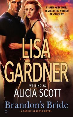 Brandon's Bride by Lisa Gardner, Alicia Scott