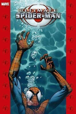 Ultimate Spider-Man, Volume 11 by Brian Michael Bendis, David Lafuente, Stuart Immonen