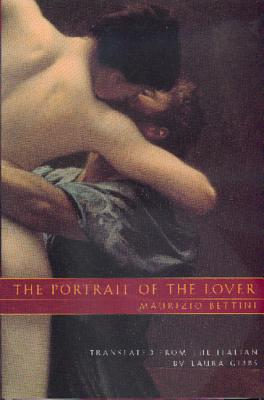 The Portrait of the Lover by Maurizio Bettini