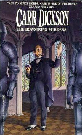 The Bowstrings Murders by Carter Dickson