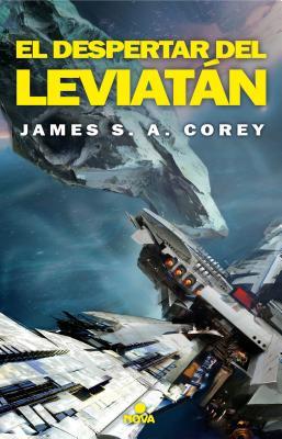 El Despertar de Leviatan / Leviathan Wakes by James S.A. Corey