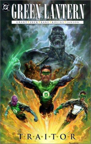 Green Lantern: Traitor by Klaus Janson, Mike Zeck, Gil Kane, Steven Grant, Scott Kolins
