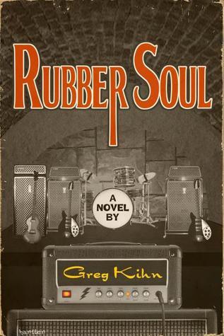 Rubber Soul by Greg Kihn