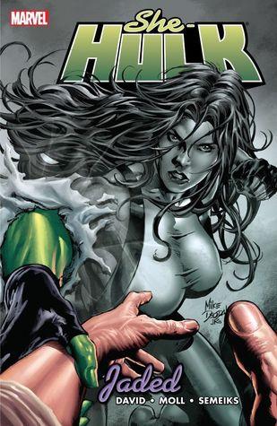 She-Hulk, Volume 6: Jaded by Shawn Moll, Peter David