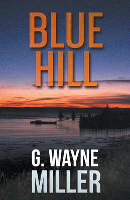 Blue Hill by G. Wayne Miller