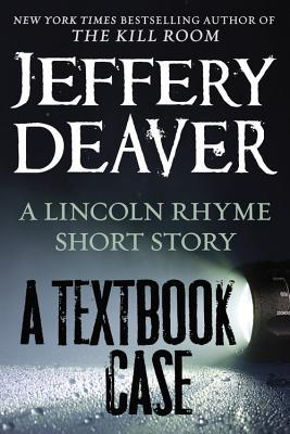 A Textbook Case by Jeffery Deaver