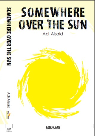 Somewhere Over the Sun by Adi Alsaid
